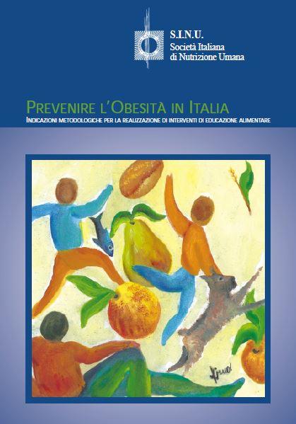 Prevenire l'obesità in Italia - Indicazioni metodologiche per la realizzazione di interventi di educazione alimentare