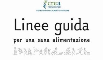 CREA - Presentate le nuove Linee Guida per una Sana Alimentazione